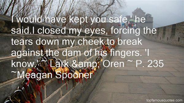 Meagan Spooner Quotes