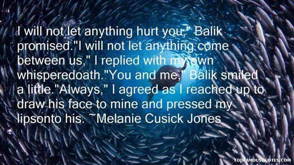 Melanie Cusick Jones Quotes