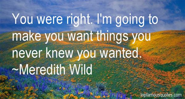 Meredith Wild Quotes