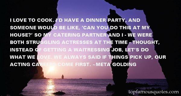 Meta Golding Quotes