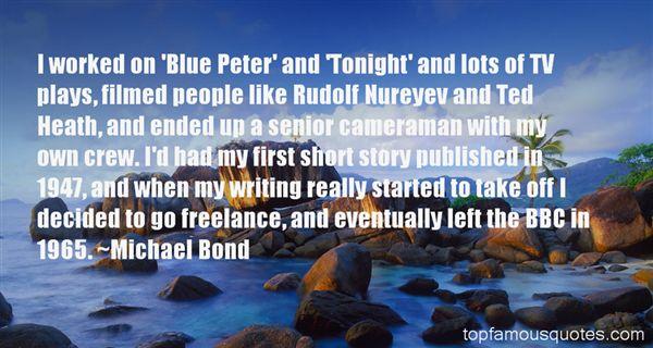 Michael Bond Quotes