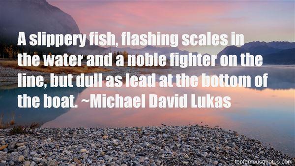 Michael David Lukas Quotes