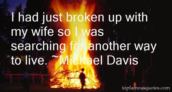 Michael Davis Quotes