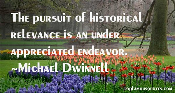 Michael Dwinnell Quotes