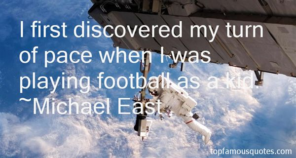 Michael East Quotes