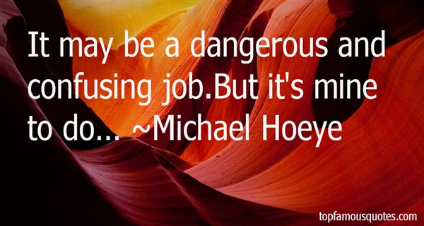 Michael Hoeye Quotes