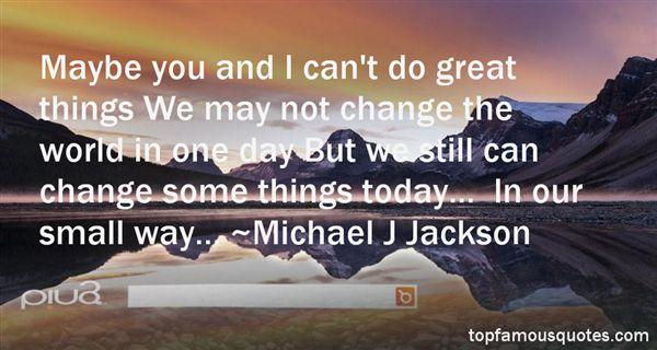 Michael J. Jackson Quotes