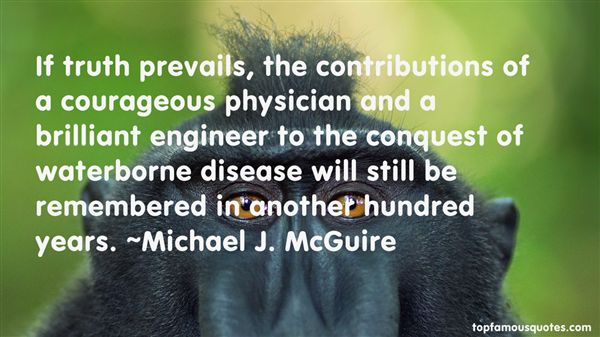Michael J. McGuire Quotes