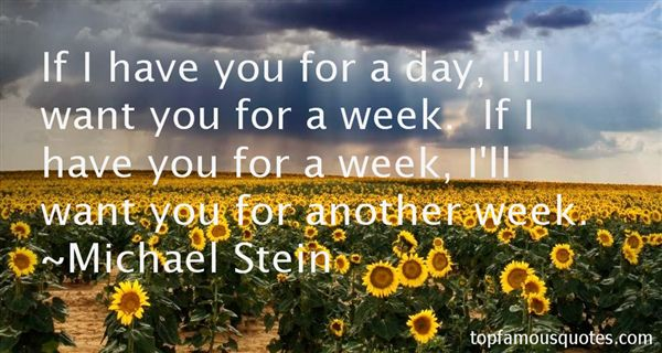 Michael Stein Quotes