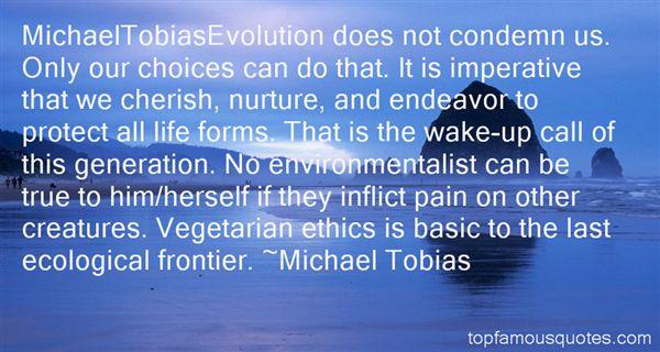 Michael Tobias Quotes