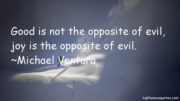 Michael Ventura Quotes