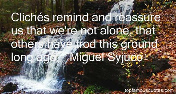 Miguel Syjuco Quotes