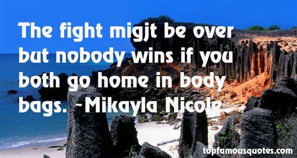 Mikayla Nicole Quotes