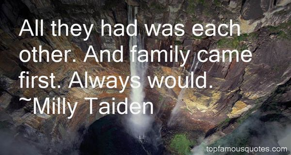 Milly Taiden Quotes