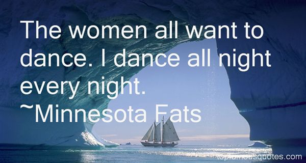 Minnesota Fats Quotes