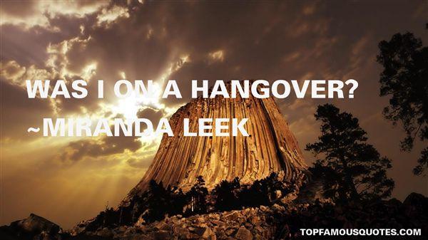 Miranda Leek Quotes