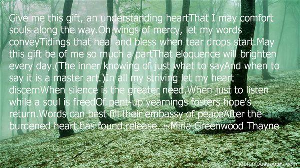 Mirla Greenwood Thayne Quotes