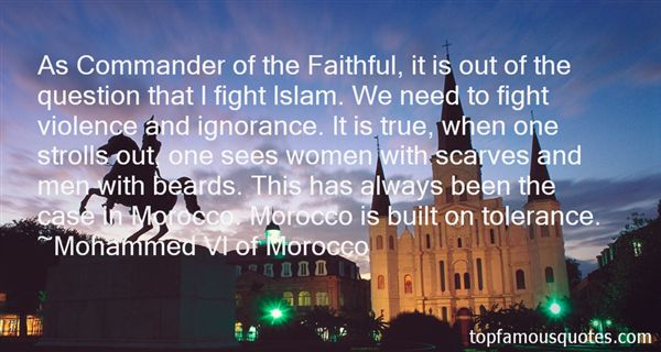 Mohammed VI Of Morocco Quotes