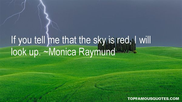 Monica Raymund Quotes