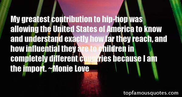 Monie Love Quotes