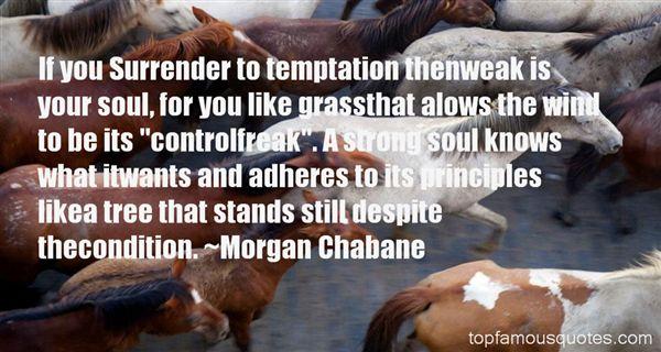 Morgan Chabane Quotes