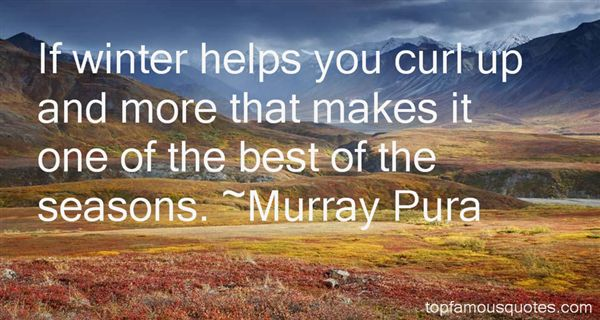 Murray Pura Quotes