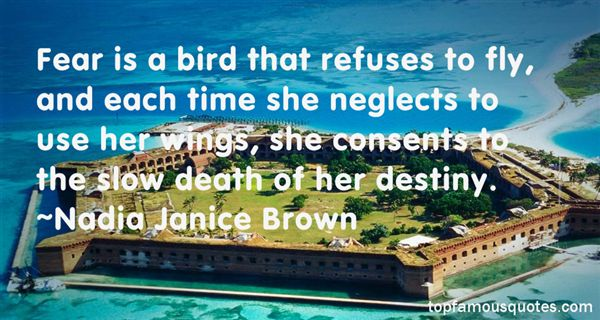 Nadia Janice Brown Quotes