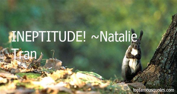 Natalie Tran Quotes