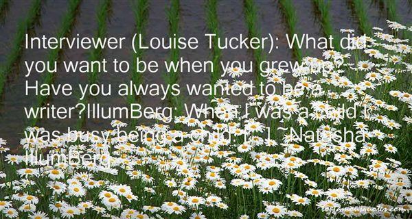 Natasha IllumBerg Quotes