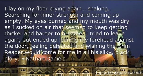 Nathan Daniels Quotes