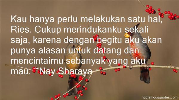 Nay Sharaya Quotes