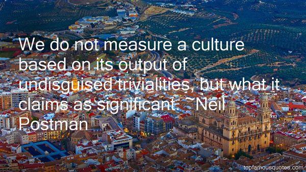 Neil Postman Quotes