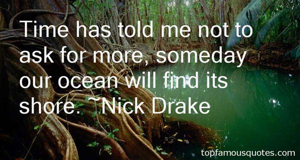 Nick Drake Quotes