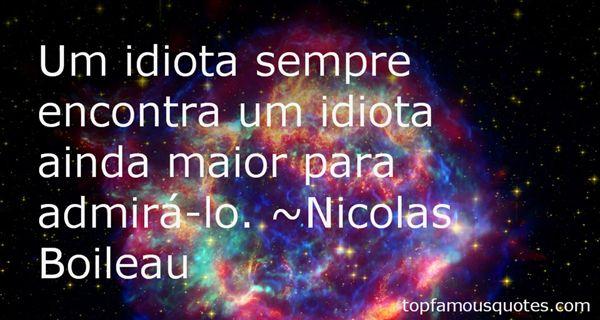 Nicolas Boileau Quotes