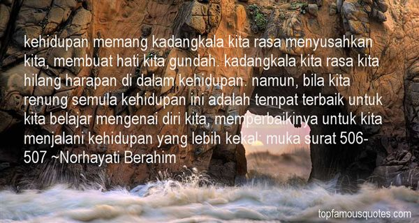 Norhayati Berahim Quotes