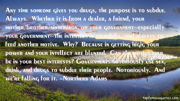 Northern Adams Quotes