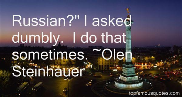 Olen Steinhauer Quotes