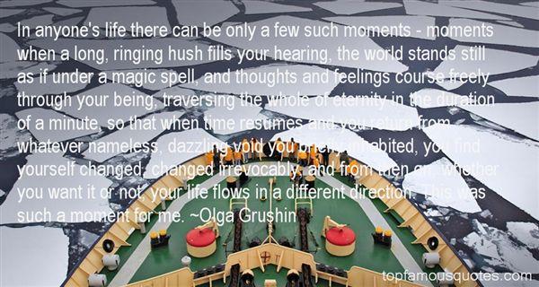 Olga Grushin Quotes