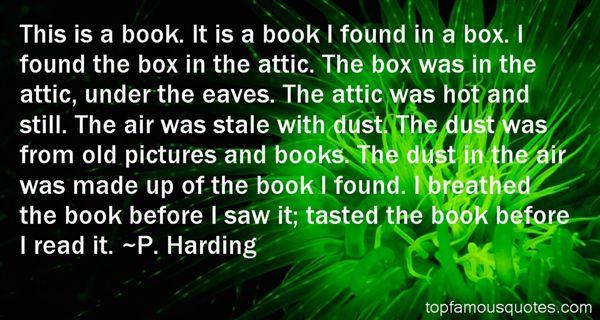 P. Harding Quotes