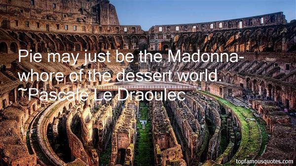 Pascale Le Draoulec Quotes