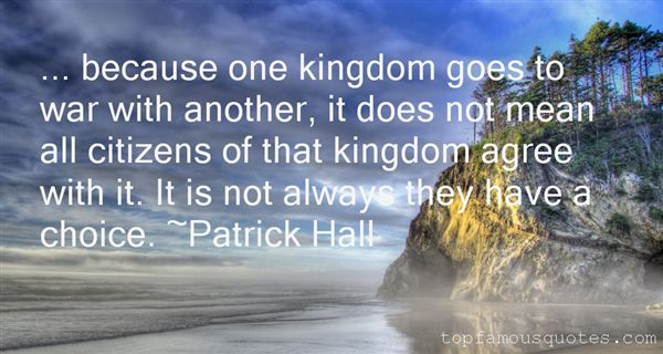 Patrick Hall Quotes
