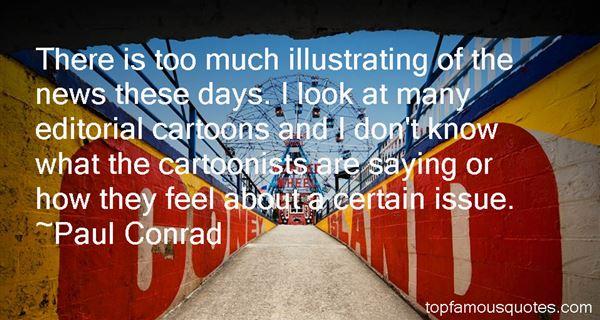 Paul Conrad Quotes