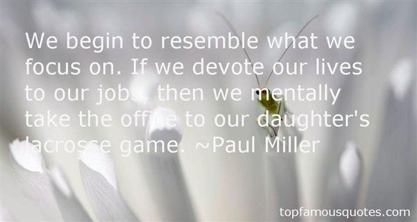 Paul Miller Quotes