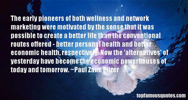 Paul Zane Pilzer Quotes