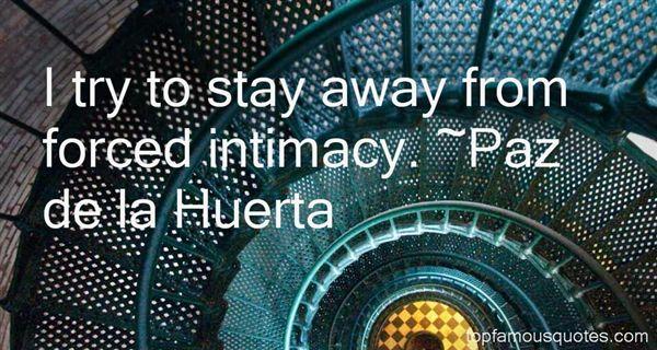Paz De La Huerta Quotes