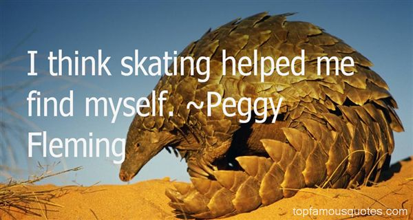 Peggy Fleming Quotes