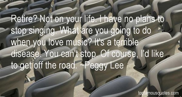Peggy Lee Quotes