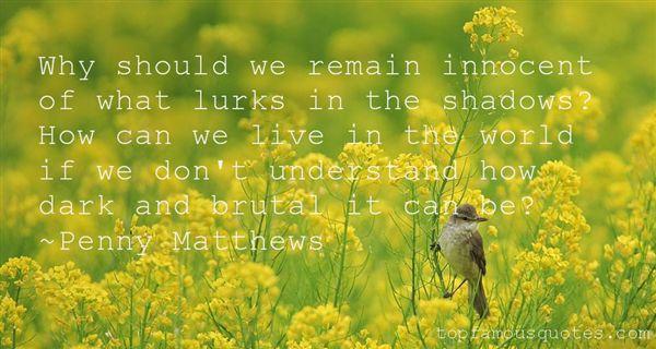 Penny Matthews Quotes
