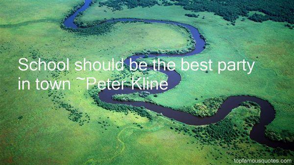 Peter Kline Quotes