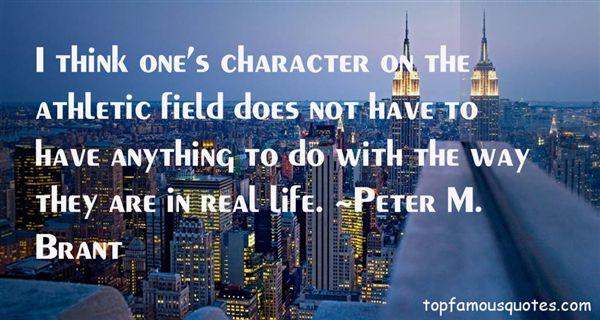 Peter M. Brant Quotes